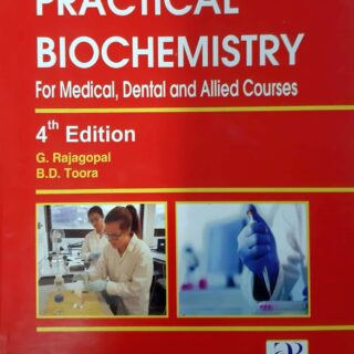 Practical Biochemistry For Medical,Dental And Allied Courses