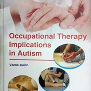 OCCUPATIONAL THERAPY IMPLICATIONS IN AUTISM