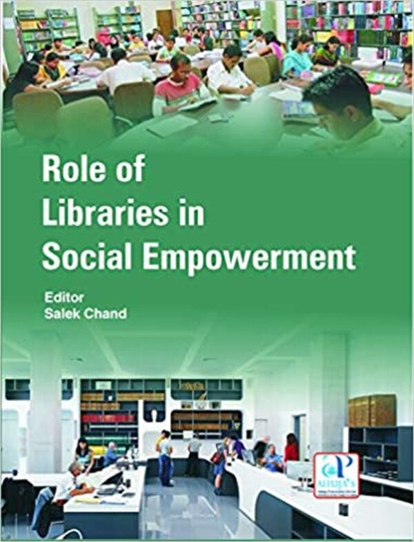ROLE OF LIBRARAIES IN SOCIAL EMPOWERMENT